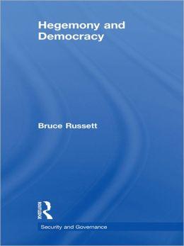 Hegemony and Democracy