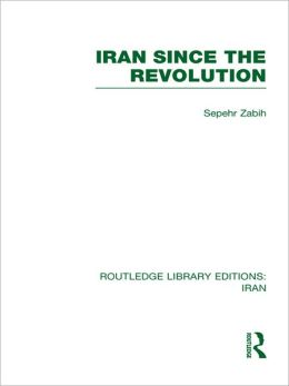 Iran Since the Revolution (RLE Iran D)