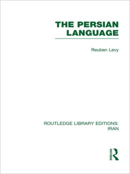 The Persian Language (RLE Iran B)