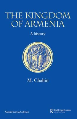 The Kingdom of Armenia: New Edition