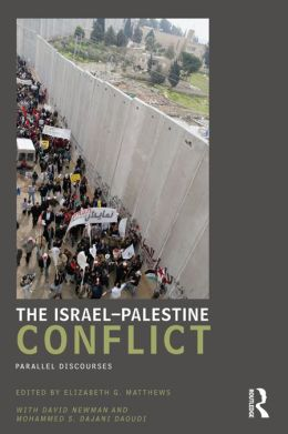 The Israel-Palestine Conflict: Parallel Discourses