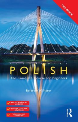 Colloquial Polish: The Complete Course for Beginners