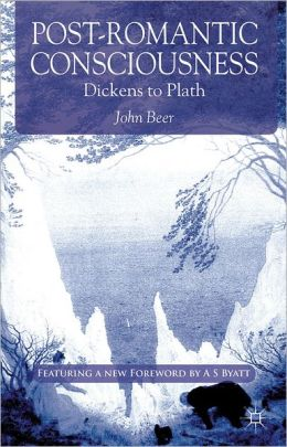 Post-Romantic Consciousness: Dickens to Plath