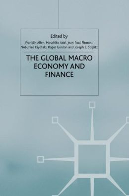 The Global Macro Economy and Finance