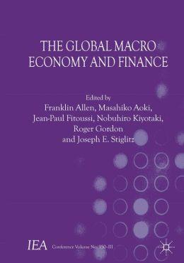 The Global Macro Economy and Finance