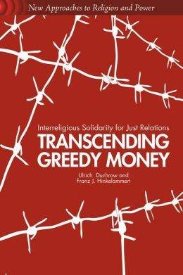 Transcending Greedy Money: Interreligious Solidarity for Just Relations
