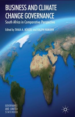 Business and Climate Change Governance: South Africa in Comparative Perspective