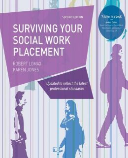 Surviving your Social Work Placement: Second Edition