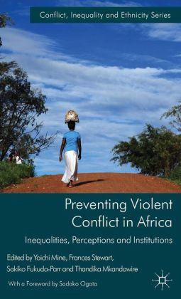Preventing Violent Conflict in Africa: Inequalities, Perceptions and Institutions
