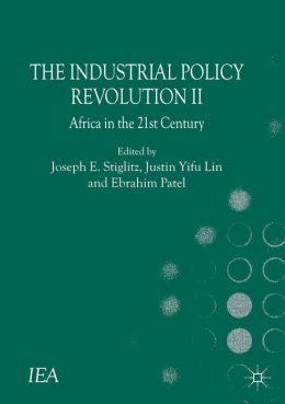 The Industrial Policy Revolution II: Africa in the Twenty-first Century