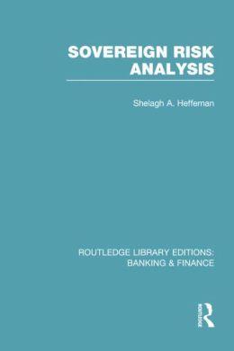 Sovereign Risk Analysis (RLE Banking & Finance)