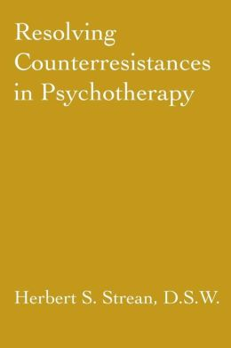 Resolving Counterresistances In Psychotherapy