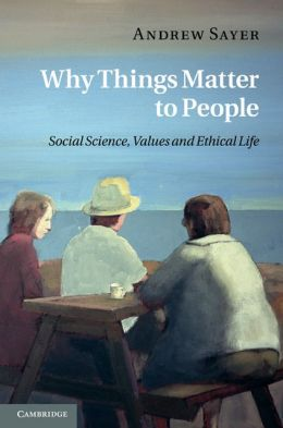 Why Things Matter to People