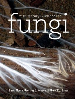 21st Century Guidebook to Fungi