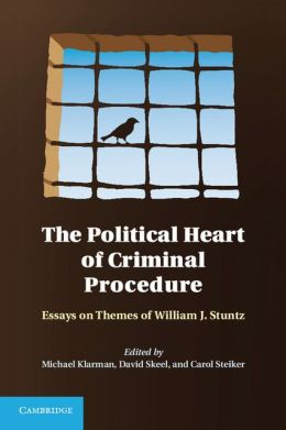 The Political Heart of Criminal Procedure