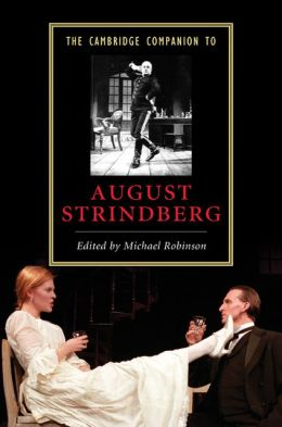 The Cambridge Companion to August Strindberg