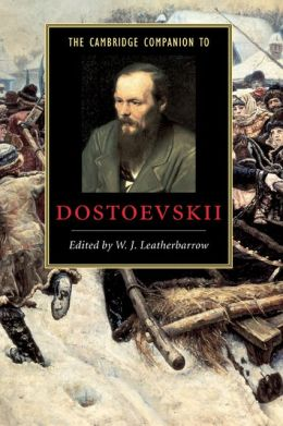The Cambridge Companion to Dostoevskii