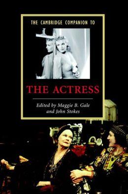 The Cambridge Companion to the Actress