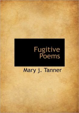 Fugitive Poems