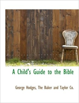 A Child's Guide to the Bible