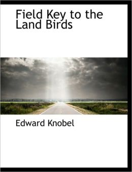 Field Key to the Land Birds
