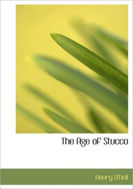 The Age of Stucco