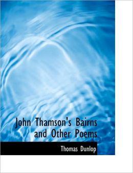 John Thamson's Bairns And Other Poems