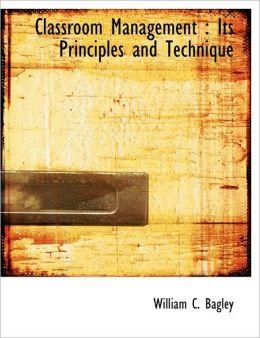 Classroom Management: Its Principles and Technique