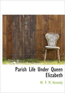 Parish Life Under Queen Elizabeth