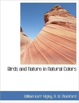 Birds and Nature in Natural Colors