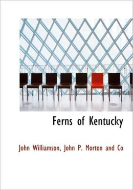 Ferns of Kentucky