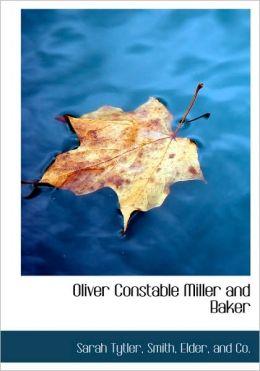 Oliver Constable Miller and Baker
