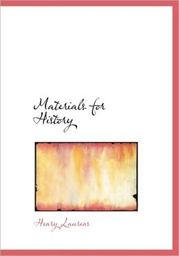 Materials For History