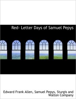 Red- Letter Days of Samuel Pepys
