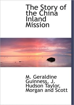 The Story of the China Inland Mission