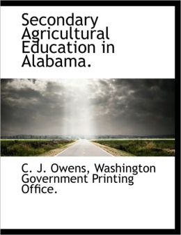 Secondary Agricultural Education in Alabama.