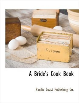 A Bride's Cook Book