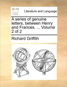 A series of genuine letters, between Henry and Frances. ... Volume 2 of 2