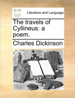 The travels of Cyllineus: a poem.