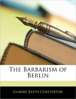 The Barbarism of Berlin