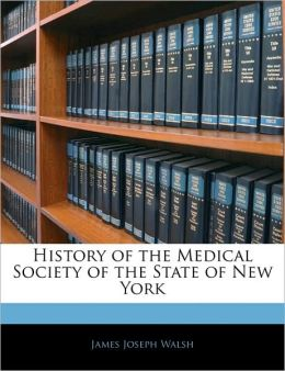 History Of The Medical Society Of The State Of New York