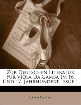 Zur Deutschen Literatur F R Viola Da Gamba Im 16. Und 17. Jahrhundert, Issue 1