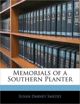 Memorials Of A Southern Planter