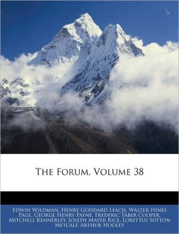 The Forum, Volume 38