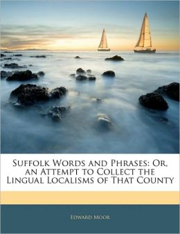 Suffolk Words And Phrases