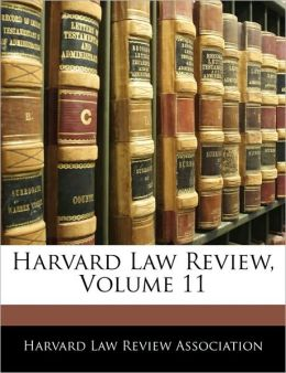 Harvard Law Review, Volume 11