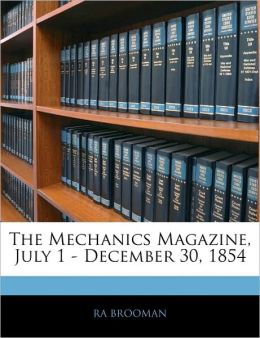 The Mechanics Magazine, July 1 - December 30, 1854