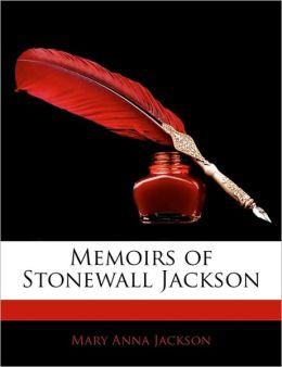 Memoirs Of Stonewall Jackson
