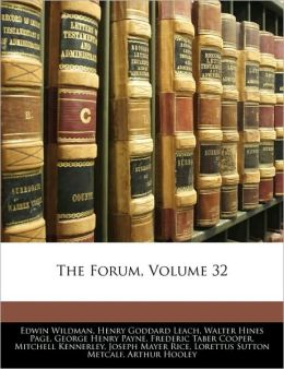 The Forum, Volume 32