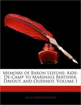 Memoirs Of Baron Lejeune